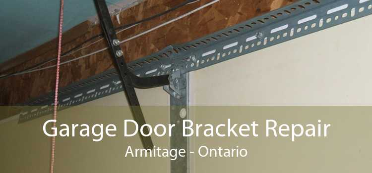 Garage Door Bracket Repair Armitage - Ontario