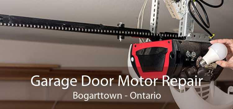 Garage Door Motor Repair Bogarttown - Ontario