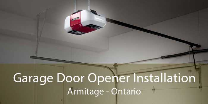 Garage Door Opener Installation Armitage - Ontario