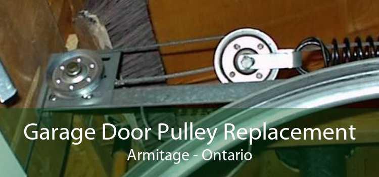 Garage Door Pulley Replacement Armitage - Ontario