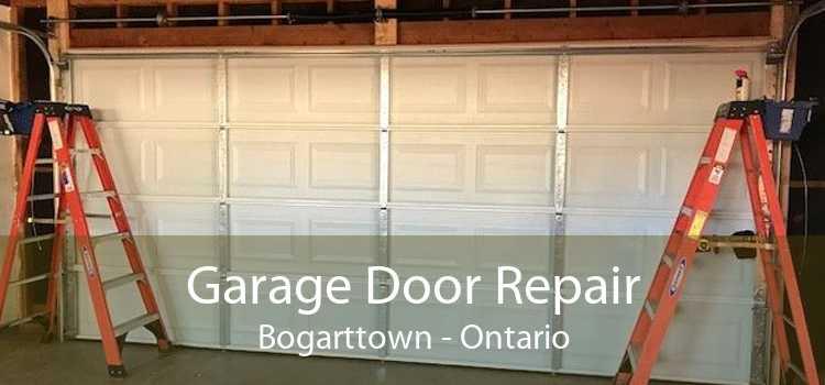 Garage Door Repair Bogarttown - Ontario