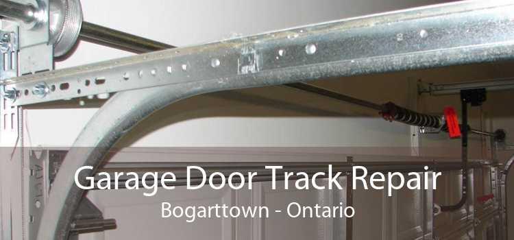 Garage Door Track Repair Bogarttown - Ontario