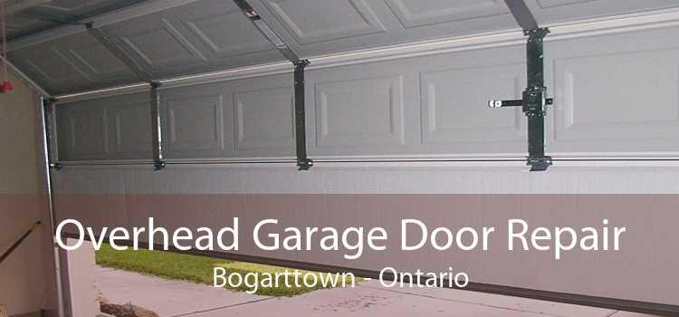Overhead Garage Door Repair Bogarttown - Ontario
