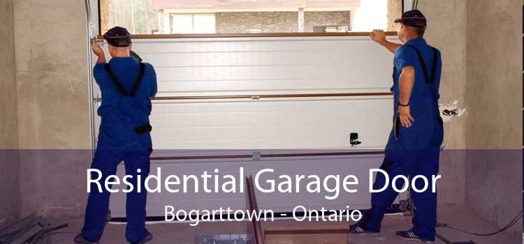 Residential Garage Door Bogarttown - Ontario