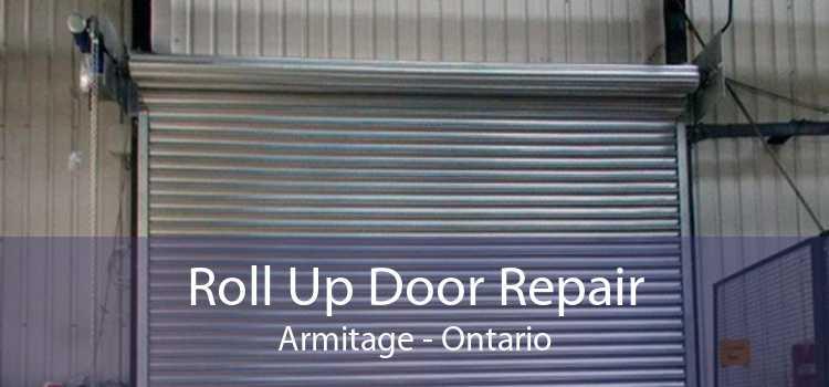 Roll Up Door Repair Armitage - Ontario